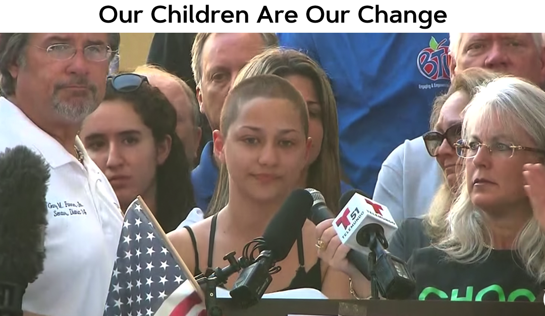 Our Children Are Our Change
