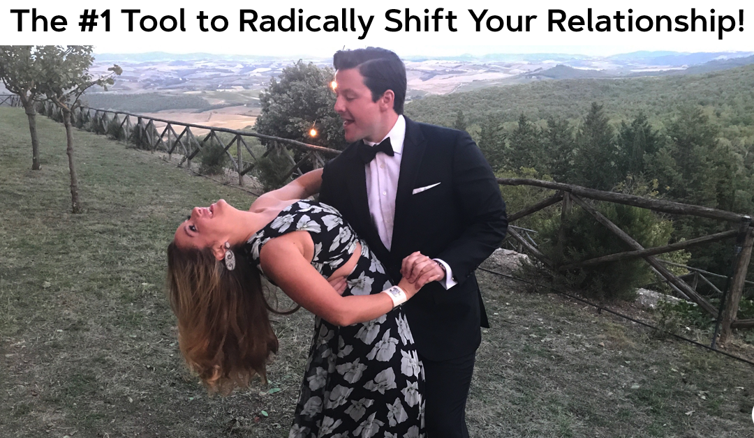 The #1 Tool to Radically Shift Your Relationship!