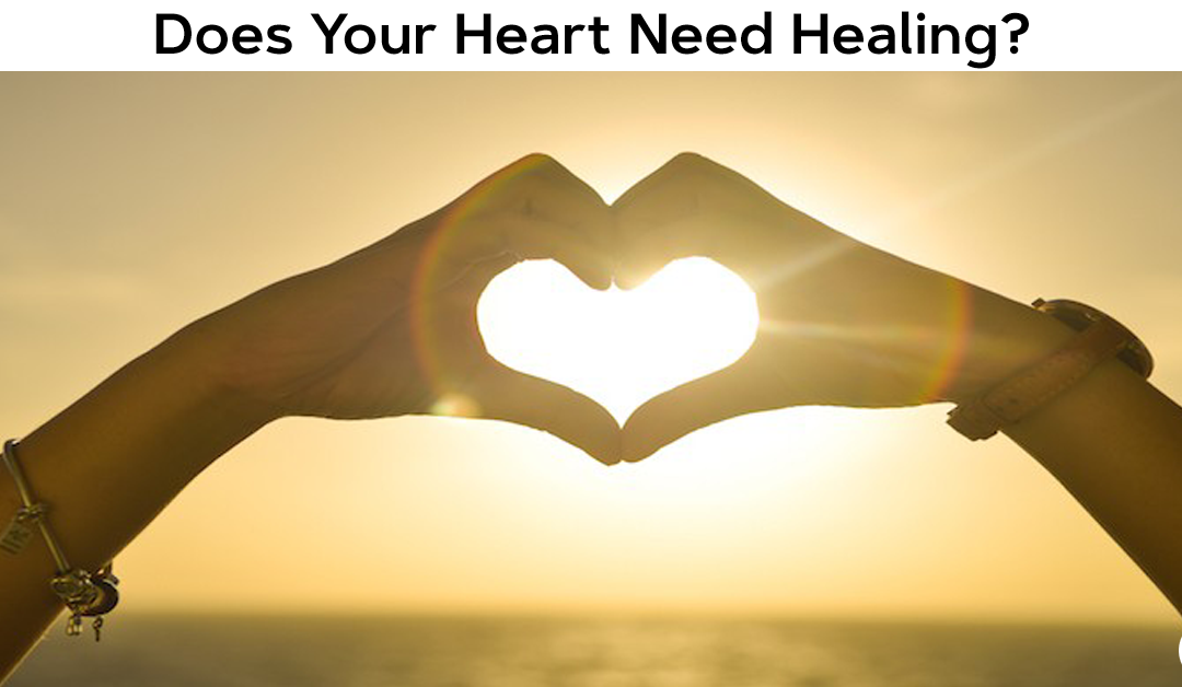 Does Your Heart Need Healing?