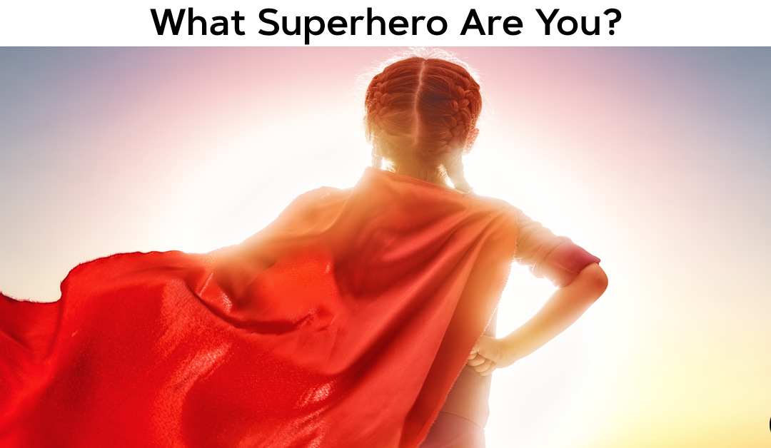 What Superhero Are You?