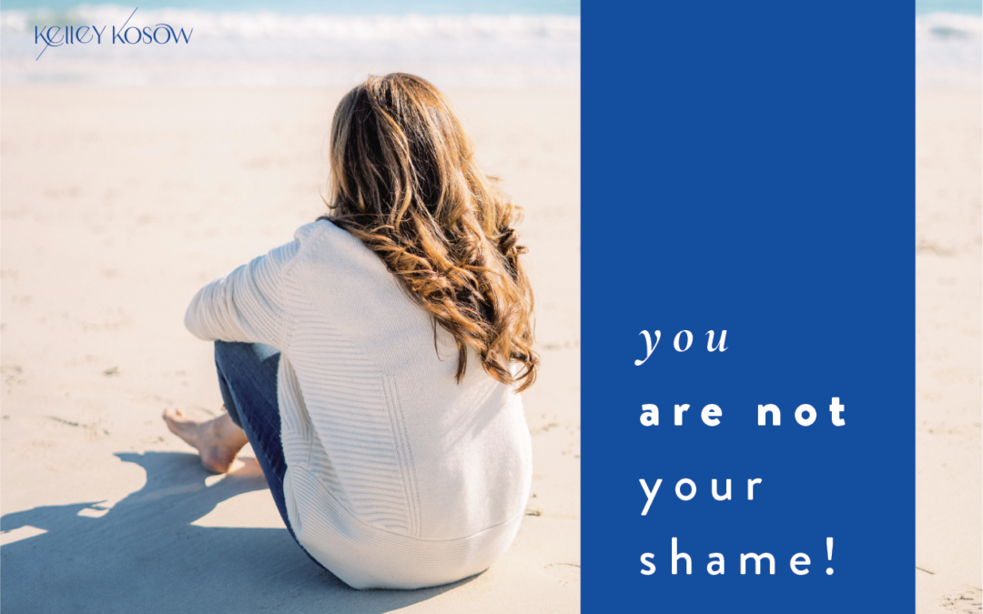 You Are Not Your Shame